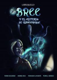 Bree y el misterio de Slenderman