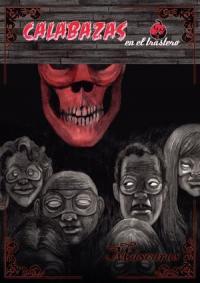 Calabazas en el Trastero 20: Máscaras
