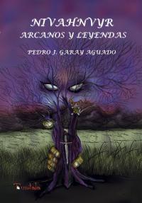 Nivahnvyr: Arcanos y leyendas
